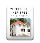 Manchester Heritage Foundation - Jamaica National Heritage Trust