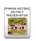 Spanish Historic District Preservation